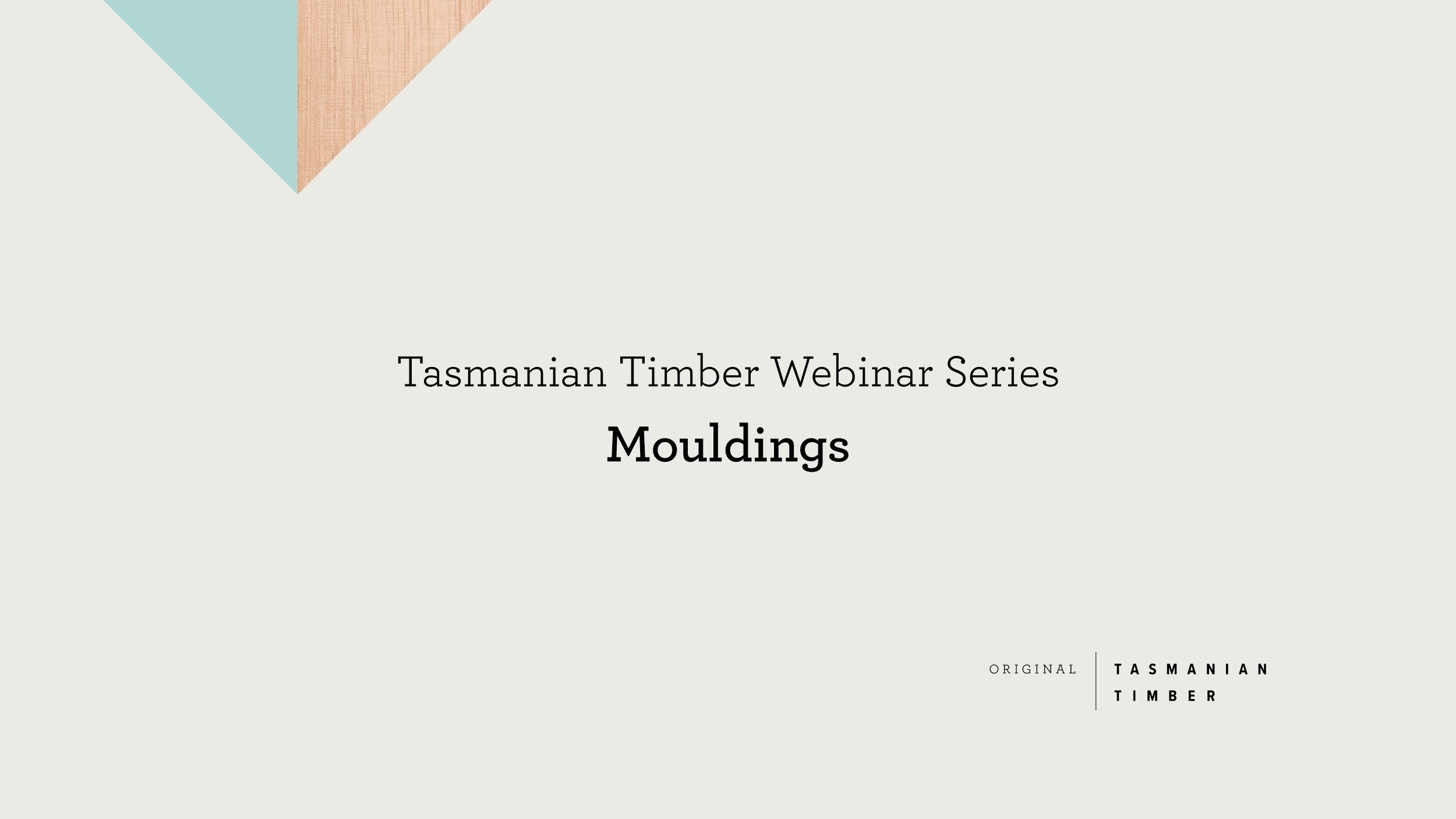 Webinar: Mouldings